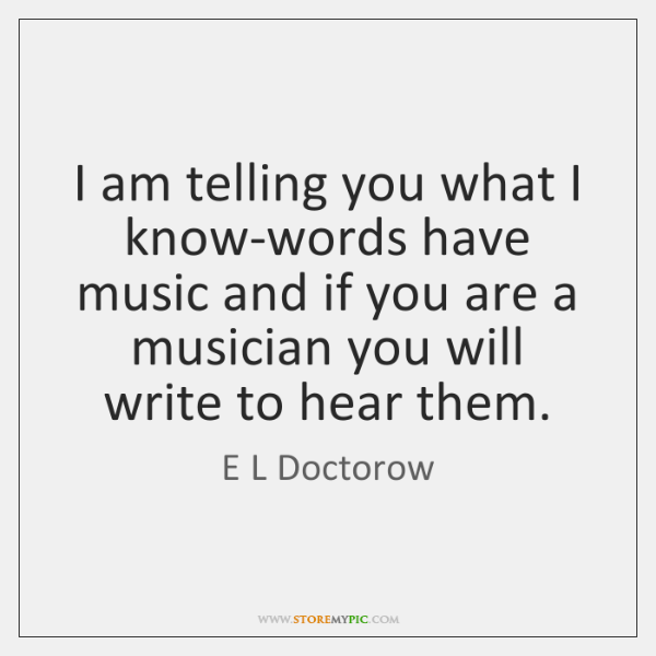 e-l-doctorow-i-am-telling-you-what-i-know-words-quote-on-storemypic-f6034